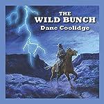 The Wild Bunch | Dane Coolidge