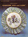 img - for Johnny Gruelle's Raggedy Ann and Andy (Counted Cross Stitch) book / textbook / text book