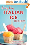 Italian Ice Recipes: Cool and Refresh...