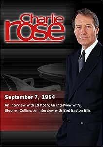 Charlie Rose with Ed Koch; Stephen Collins; Bret Easton Ellis (September 7 ,1994)