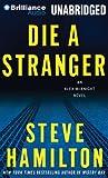 Die a Stranger: An Alex McKnight Novel (Alex McKnight Series)
