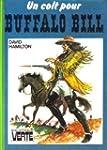 Un Colt pour Buffalo Bill (Biblioth�q...