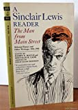 The Man From Main Street: A Sinclair Lewis Reader: Selected Essays and Other Writings 1904-1950 (0449061078) by Sinclair Lewis