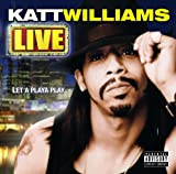 Live: Let a Playa Play an album by Katt Williams