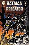 Batman Versus Predator (Vol. 1, No. 1, December 1991) (1199111953) by Bob Kane