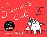 Simons Cat 2: Beyond the Fence by Tofield, Simon (2010) Hardcover