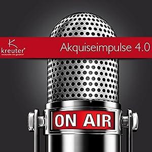 Akquiseimpulse 4.0 Hörbuch