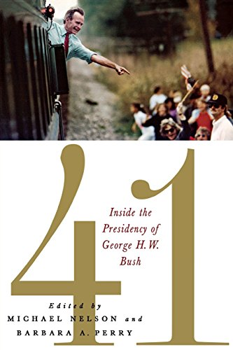 41: Inside the Presidency of George H. W. Bush (Miller Center of Public Affairs Books) (George W Bush 41 compare prices)