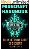 Minecraft: Minecraft Handbook:Your Ultimate Guide and Diary of Secrets to Ensure Your Survival