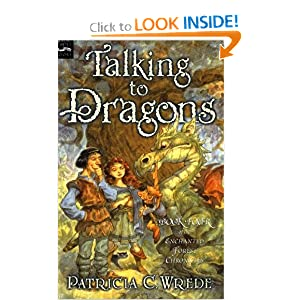 Talking to Dragons: The Enchanted Forest Chronicles, Book Four by