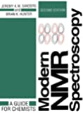 Modern NMR Spectroscopy: A Guide for Chemists (Oxford English Monographs)