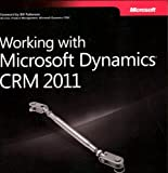 img - for Working with Microsoft Dynamics  CRM 2011 book / textbook / text book