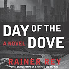 Day of the Dove (       UNABRIDGED) by Rainer Rey Narrated by John McLain