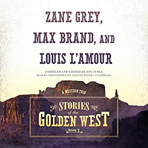 Stories of the Golden West, Book 3 Audiobook