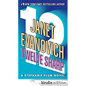 Twelve Sharp (Stephanie Plum, No. 12): Stephanie Plum Series, Book 12 (Stephanie Plum Novels)