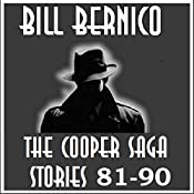 The Cooper Saga 09: Stories 81-90 | Bill Bernico