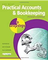 Practical Accounts and Bookkeeping In Easy Steps