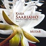 Meta4 Saariaho: Chamber Works Vol.1 [Meta4, Anna Laakso, Marko Myöhänen] [Ondine: ODE 1222-2]