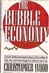The Bubble Economy: Japan's Extraordi...