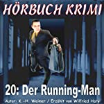 Der Running Man (Hörbuch Krimi 20) | K.- H. Weimer
