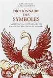 img - for Dictionnaire des symboles : Mythes, r ves, coutumes, gestes, formes, figures, couleurs, nombres book / textbook / text book