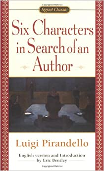 the staging techniques used in six characters in search of an author by luigi pirandello Author biography plot summary characters  o'neill used expressionistic techniques most  playwrights like luigi pirandello (six characters in search.