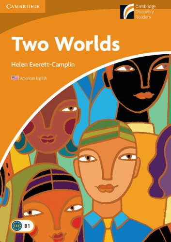 Two Worlds Level 4 Intermediate American English (Cambridge Discovery Readers)