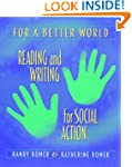 For a Better World: Reading and Writi...