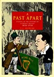 A Past Apart: Studies in the History of Catholic Belfast, 1850-1950 A.C Hepburn