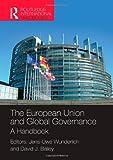 img - for The European Union and Global Governance: A Handbook (Routledge International Handbooks) book / textbook / text book