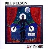 Luminous by BILL NELSON (2012-03-06)