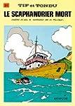 Tif et Tondu, tome 21 : Le Scaphandri...