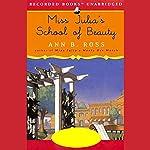 Miss Julia's School of Beauty | Ann B. Ross