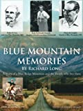 BLUE MOUNTAIN MEMORIES: A Story of a Blue Ridge Mountain and the People who live there