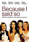 Because I Said So [DVD]