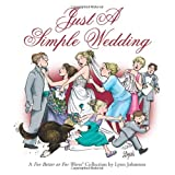 Just a Simple Wedding: A For Better or For Worse Collection (For Better or for Worse Collections) ~ Lynn Johnston