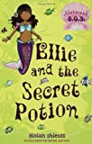 Ellie and the Secret Potion (Mermaid S.O.S.)