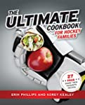 The Ultimate Cookbook for Hockey Fami...