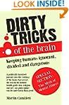 Dirty Tricks of The Brain: Keeping Hu...