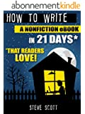 How to Write a Nonfiction eBook in 21 Days - That Readers LOVE! (English Edition)