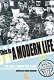 Enamel Verguren This Is A Modern Life: The 1980s London Mod Scene (Mod Chronicles)