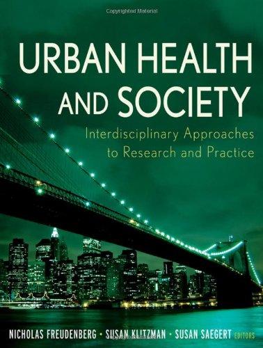 Urban Health and Society: Interdisciplinary Approaches to...