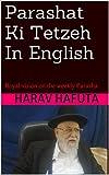 Parashat Ki Tetzeh In English: Royal vision on the weekly Parasha (Devarim Book 2)
