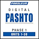 Pashto Phase 1, Units 1-30: Learn to Speak and Understand Pashto with Pimsleur Language Programs Speech by  Pimsleur Narrated by  Pimsleur