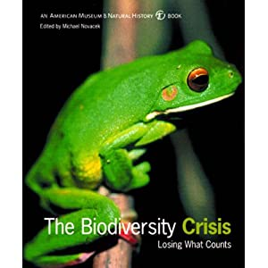 The Biodiversity Crisis: Losing What Counts (American Museum of Natural History Books) American Museum of Natural History and Michael J. Novacek