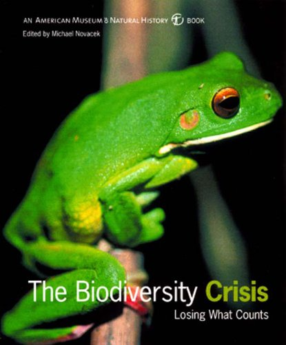 The Biodiversity Crisis: Losing What Counts (American...