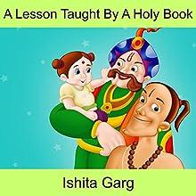 A Lesson Taught by a Holy Book | Livre audio Auteur(s) : Ishita Garg Narrateur(s) : John Hawkes