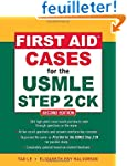 First Aid Cases for the USMLE Step 2...