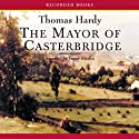 The Mayor of Casterbridge (       UNABRIDGED) by Thomas Hardy Narrated by Jenny Sterlin