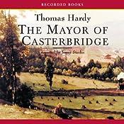 The Mayor of Casterbridge | [Thomas Hardy]